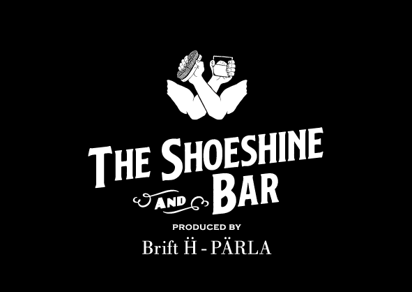 THE SHOESHINE & BAR produced by Brift H - PARLA